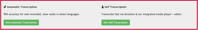 Transcribe audio to text using automatic transcription or self transcription.